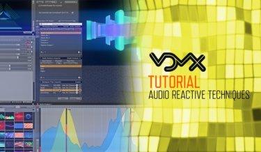 VDMX Tutorial: Audio Reactive Techniques